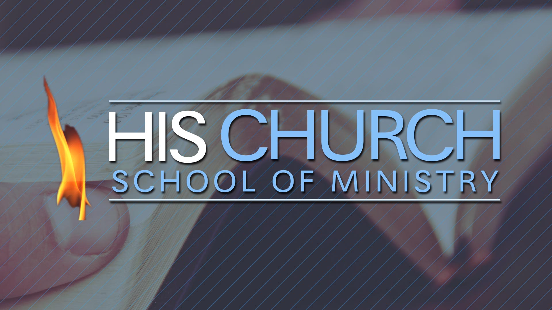 School of Ministry NOW OPEN! Online classes available.